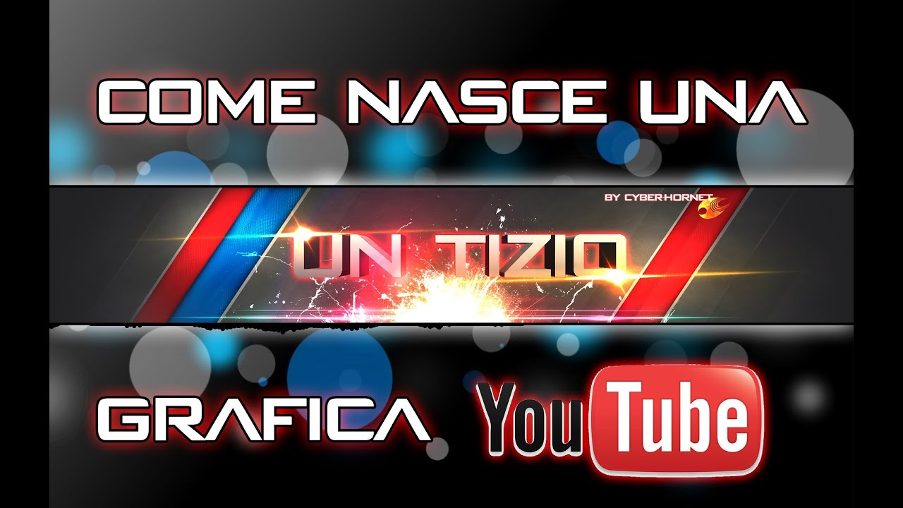 Ecco Come Faccio Una Grafica Youtube Banner Tutorial