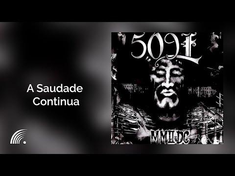 509-E - A Saudade Continua (MMII-DC)