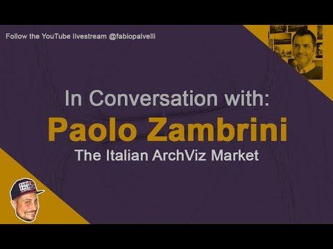 The Italian ArchViz market with Paolo Zambrini of Engram