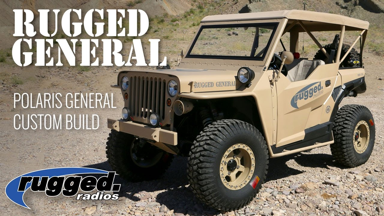 The Rugged General A Rugged Radios Polaris General Custom Build