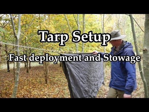 Tarp Setup, Fast deployment and stowage