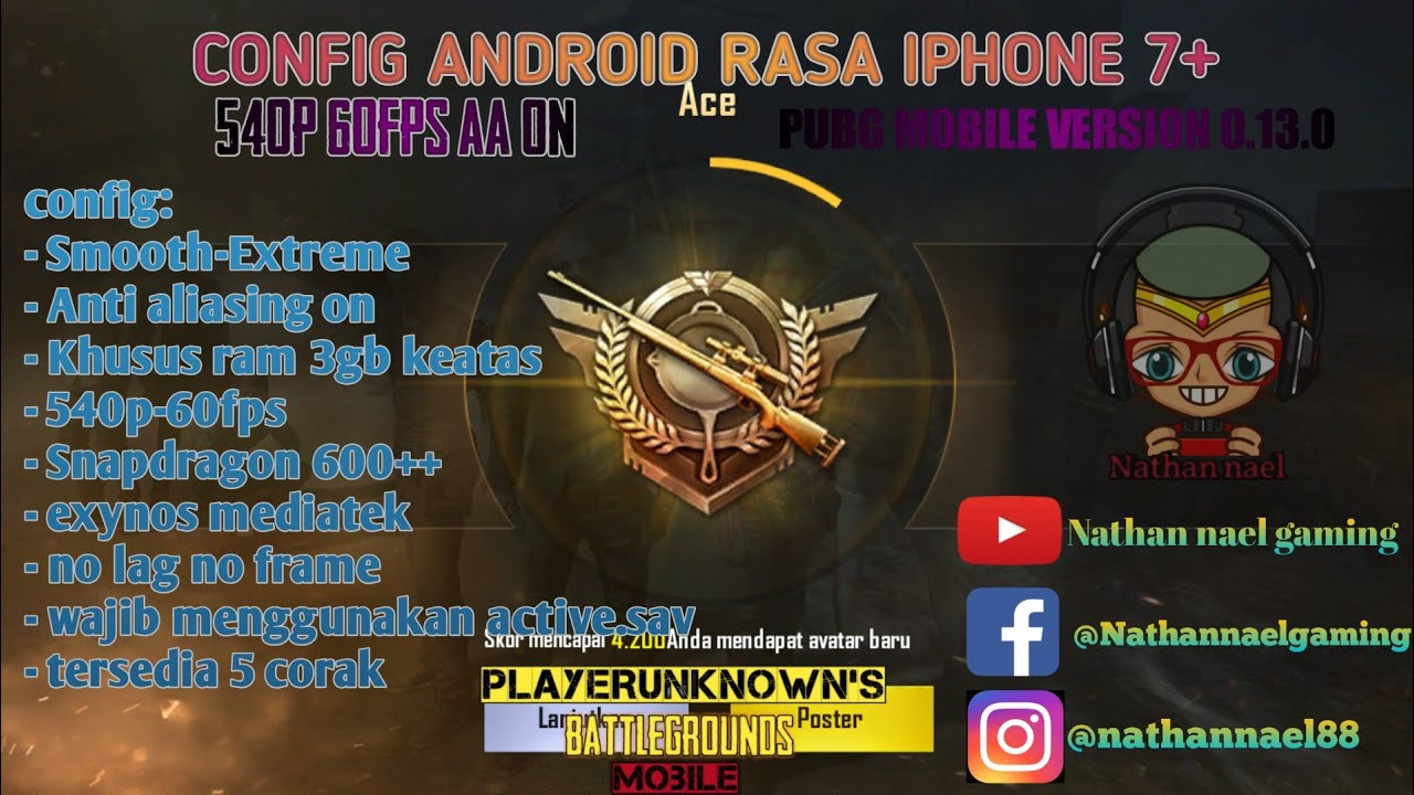 PUBG MOBILE V 0 13 0 | BEST CONFIG ANDROID TERBARU RASA IPHONE 7+  540P-60FPS AA ON