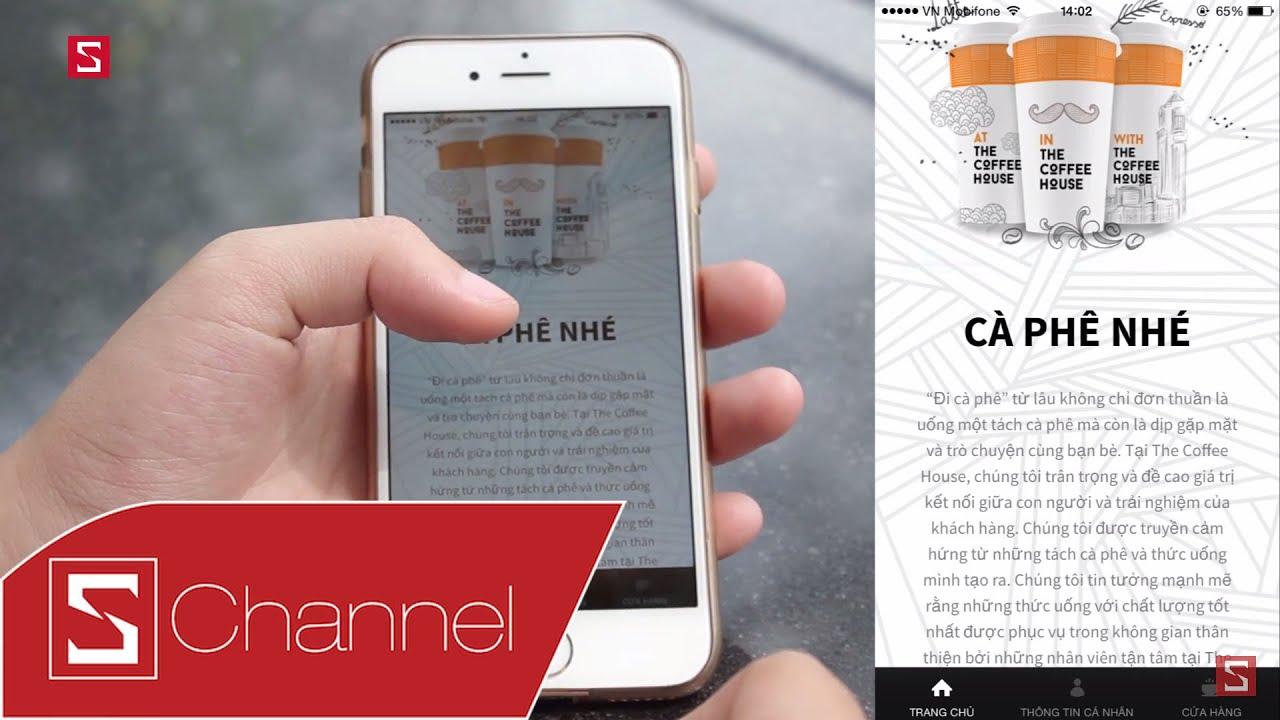 Schannel – Trải nghiệm ứng dụng The Coffee House: Tích luỹ điểm, nhận quà, tìm quán gần nhất…