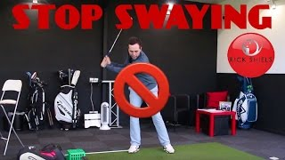 HOW TO STOP SWAYING IN GOLF SWING