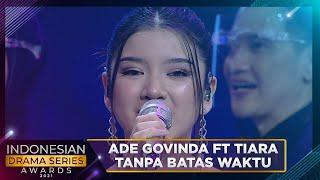 Download TIARA ANDINI FEAT ADE GOVINDA - TANPA BATAS WAKTU | INDONESIAN DRAMA SERIES AWARDS 2021