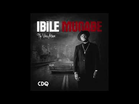 CDQ - Ibile Mugabe (Official Audio)