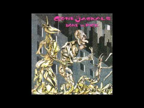 The Gone Jackals — Bone To Pick (Full Album)