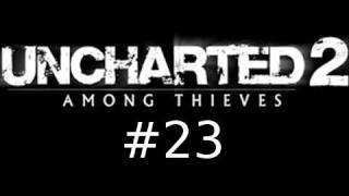 Uncharted 2: Among Thieves Walkthrough Part 23: Blasted