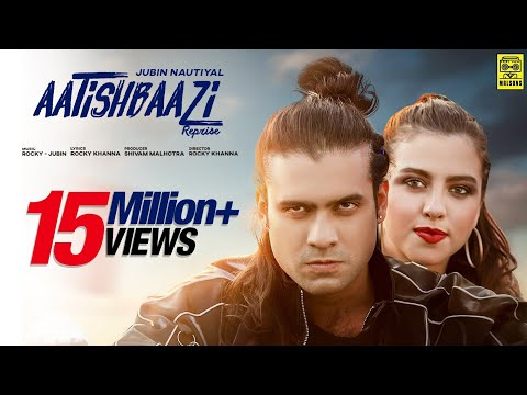 Aatishbaazi Reprise - Jubin Nautiyal | Bruna Weide | Rocky Khanna | Official Video