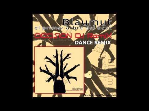 Blaumut - El Primer Arbre del Bosc (CescDJ Occision) Remix 2015
