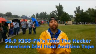 American Idol In Amarillo: 96.9 KISS-FM's Tomi The Hacker Audtions For Ryan Seacrest's Hosting Job