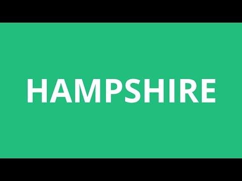 How To Pronounce Hampshire - Pronunciation Academy