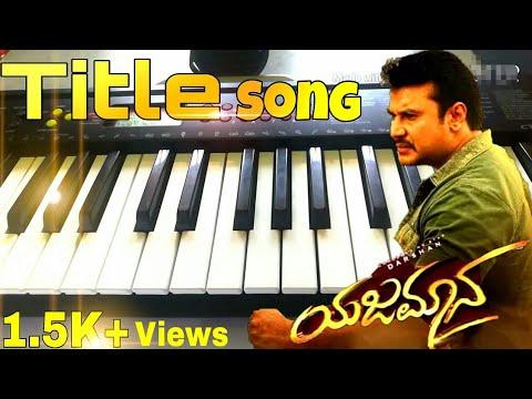 Yajamana Title Song |Keyboard theme | Challenging Star Darshan | Vishna | Vijay Prakash