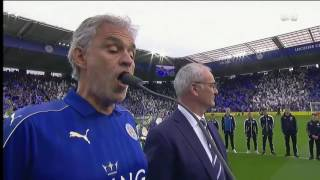 Andrea Bocelli sang Nessun Dorma to Claudio Ranieri and the Leicester fans, Verbalists