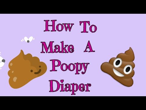 How To Make A Poopy Diaper