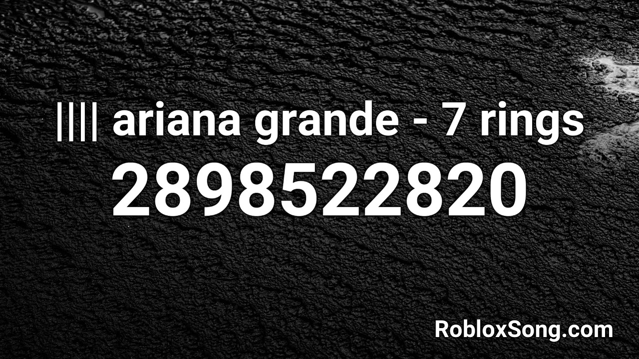 F Ariana Grande 7 Rings Roblox Id Roblox Music Code Youtube