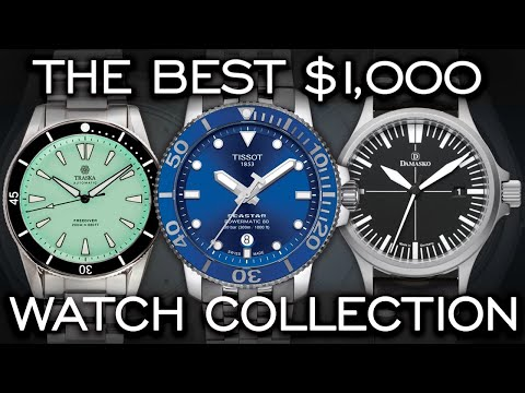 Building The Perfect $1,000 Watch Collection - Over 25 Watches Mentioned