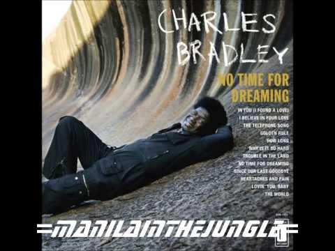 CHARLES BRADLEY - The Telephone Song (2011)