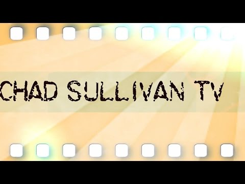Chad Sullivan TV EP 7