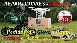 PedidosYa - Glovo - Rappi - TUTORIAL ALTA DE IMPUESTOS para ...