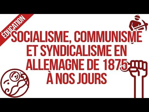 [Bac L/ES] SOCIALISME, COMMUNISME ET SYNDICALISME EN ALLEMAGNE DE 1875 A NOS JOURS