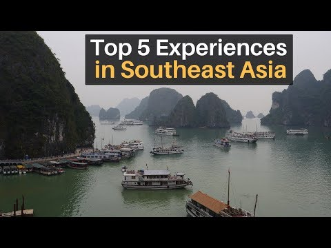 Top 5 Experiences in Southeast Asia
