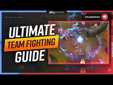 How to Teamfight in League of Legends: ULTIMATE Team Fighting Guide!