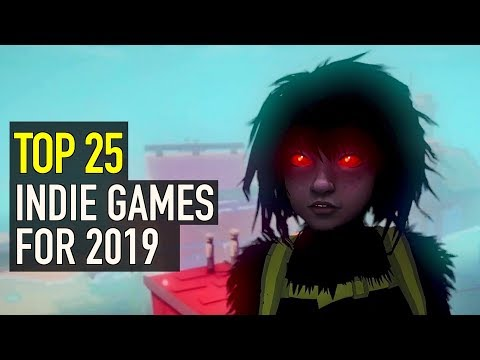 Top 25 Upcoming Indie Games of 2019 |  PS4, Switch, Xbox One & PC