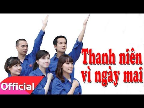 Thanh Niên Vì Ngày Mai - Sáng tác: Phạm Đăng Khương [Karaoke Beat MV]