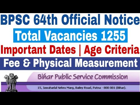 BPSC 64th Official Notification Upload | Eligibility Criteria, Important Date, Age Limit & many more