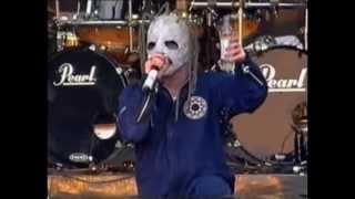 Slipknot - Live Reading Festival 2002 Set list: Eeyore - 00:00 Disa...