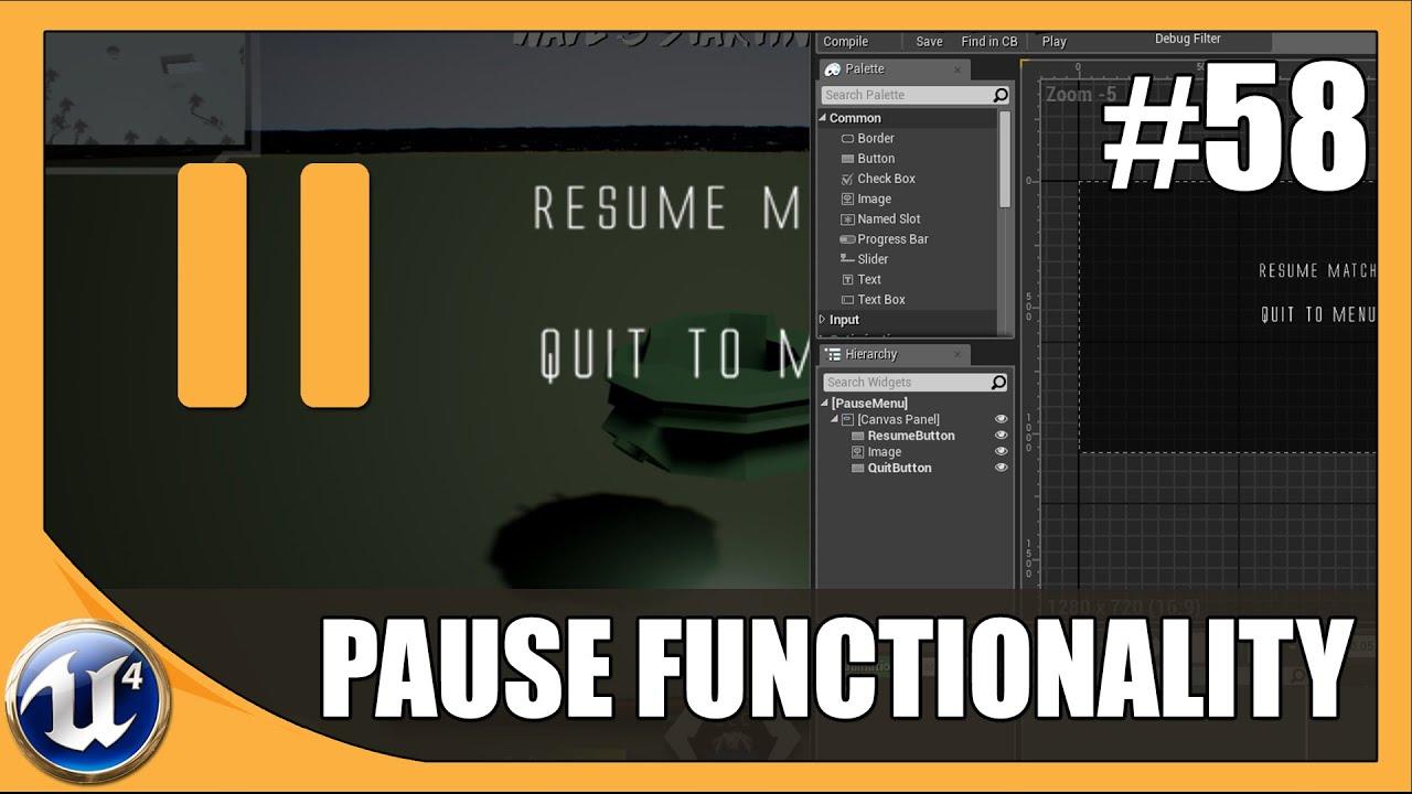 Pause Menu Functionality - #58 Unreal Engine 4 Beginner Tutorial Series