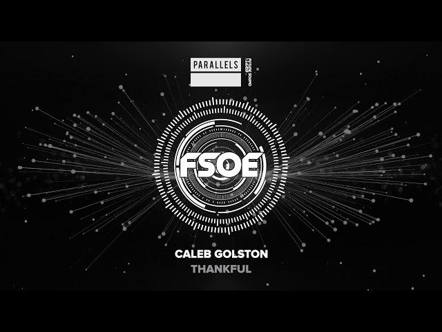 Caleb Golston - Thankful