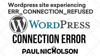 Wordpress Refused To Connect Server Error - Quick Fix