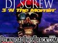 dj screw – Pimp Tha Pen – 3 N The Mornin