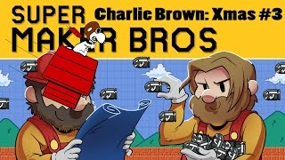Super Mario Maker | Charlie Brown Christmas Ep. 3 | Super Beard Bros.