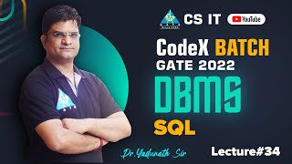#34 SQL   DBMS by Pathak Sir   CS/IT   GATE 2022/23