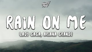 Gambar cover Lady Gaga, Ariana Grande - Rain On Me (Lyrics)
