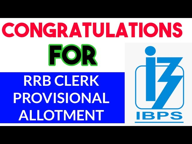 RRB CLERK RESULT OUT - Congratulations  candidates for Provisional Allotment