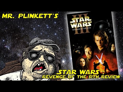 Mr. Plinkett's Star Wars Episode III: Revenge of the Sith Review