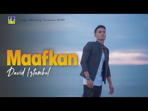 David Iztambul - Maafkan [Lagu Minang Terbaru 2019] Official Video