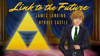 Link To The Future - James Landino - Hyrule Castle (Courage) - Zelda Remix from GameChops