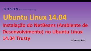 Instalando o NetBeans 8.0 (Ambiente de Desenvolvimento) no Ubuntu Linux