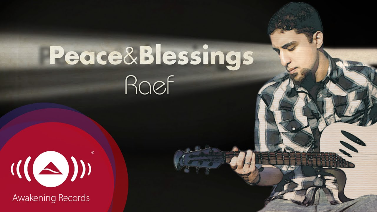 "Raef - Peace & Blessings | ""The Path"" Album (Official audio)"