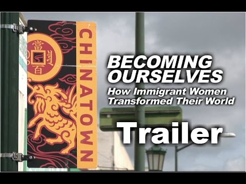 Trailer - Becoming Ourselves: How Immigrant Women Transformed Their World