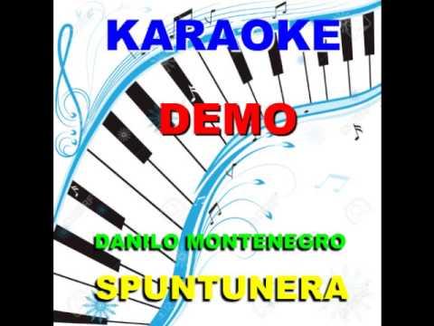 SPUNTUNERA Danilo Montenegro KARAOKE
