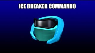 THE NEW ROBLOX ITEM! ICE BREAKER COMMANDO!