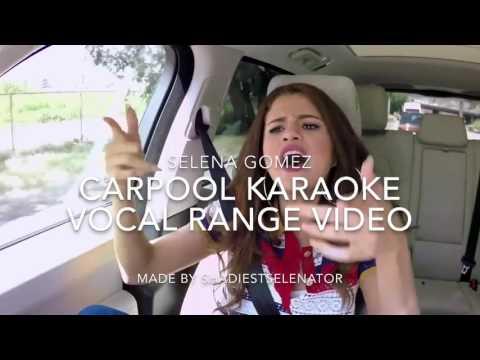 Selena Gomez Vocal Range: F#3-D5-C#6 (carpool karaoke)