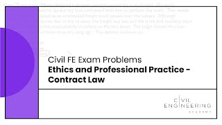 Civil FE Exam - Ethics and Professional Practice - Contract Law