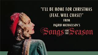 Ingrid Michaelson - I'll Be Home For Christmas (Feat. Will Chase)